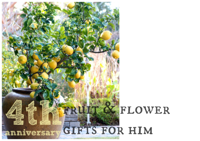 4th anniversary fruit and flower gifts for him